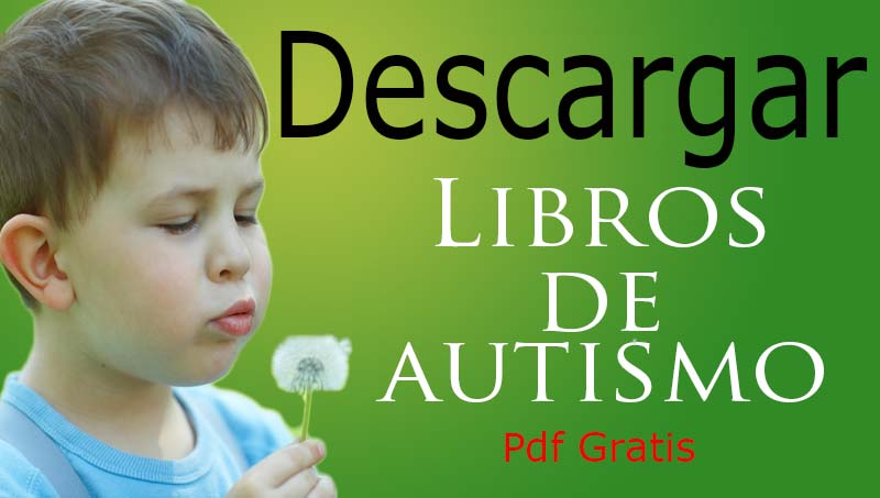 Libros Sobre El Autismo En Pdf - Portal De Educación  @tataya.com.mx
