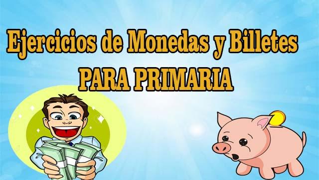 Ejercicios De Monedas Y Billetes Para Primaria Portal De Educación
