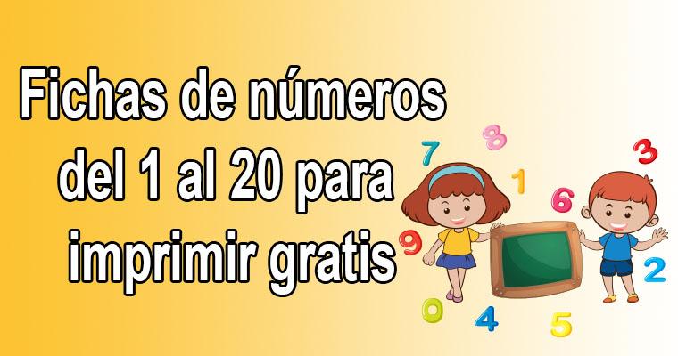 Fichas De Números Del 1 Al 20 Para Imprimir Portal De Educación